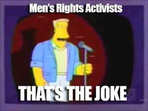 mens-rights-activists-thats-the-joke